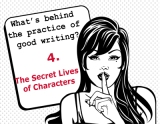 The secrets behind the practice of good writing: 4