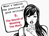 The secrets behind the practice of good writing:5