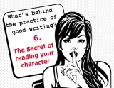 The secrets behind the practice of good writing: 6