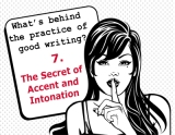 The secrets behind the practice of good writing: 7