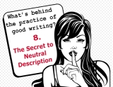 The secrets behind the practice of good writing: 8