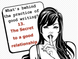 The secrets behind the practice of good writing:13