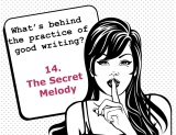 The secrets behind the practice of good writing: 14