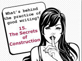 The secrets behind the practice of good writing:15