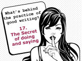 The secrets behind the practice of good writing:17
